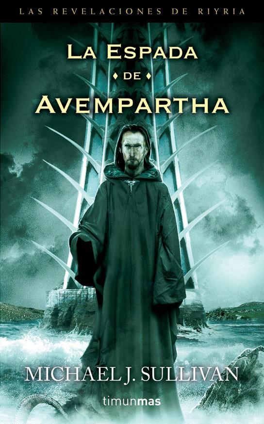 La conspiracion de Melengar - Las Revelaciones de Riyria 1 - Michael J. Sullivan Portada+de+La+espada+de+Avempartha