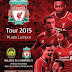 Harga Tiket Online Malaysia vs Liverpool 24 Julai 2015 Friendly
