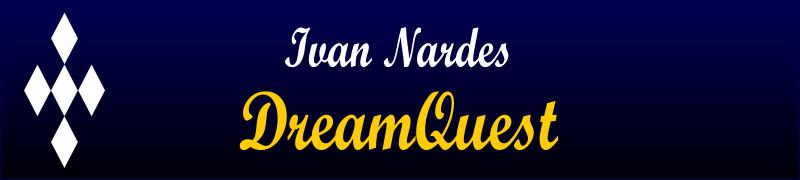 Ivan Nardes DreamQuest