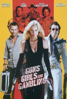 Guns Girls And Gambling (2011)