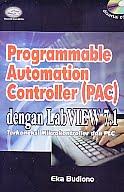 AJIBAYUSTORE  Judul Buku : Programmable Automation Controller (PAC) dengan LabVIEW 7.1 Terkoneksi Mikrokontroller dan PLC Disertai CD Pengarang : Eka Budiono   Penerbit : Gava Media