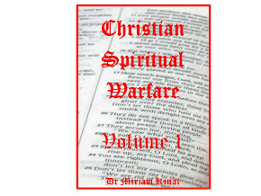 Christian Spiritual Warfare Volume 1