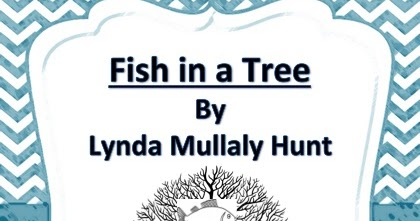The best of teacher entrepreneurs fish in a tree close for Fish in a tree by lynda mullaly hunt