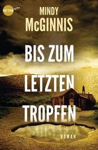 http://www.randomhouse.de/Buch/Bis-zum-letzten-Tropfen-Roman/Mindy-McGinnis/e431585.rhd?isbn=978-3-453-26897-5