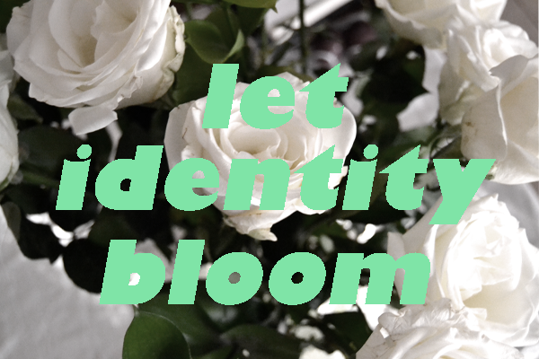 Flashback Summer: Monthly Theme - Let Identity Bloom