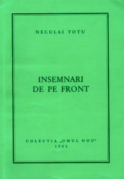 Neculai Totu - Însemnări de pe front (colecția Omul Nou 1952)