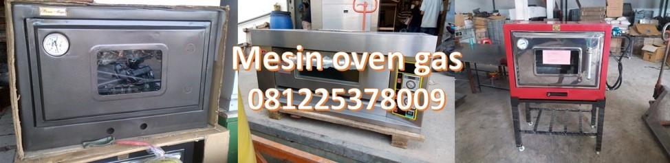 Produsen Mesin Oven Gas, Oven Roti, Oven Genteng