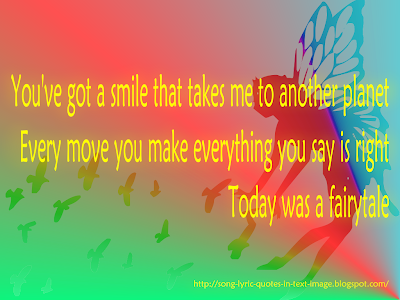 Today Was A Fairytale - Taylor Swift Song Lyric Quote in Text Image