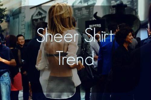 sheer shirt trend