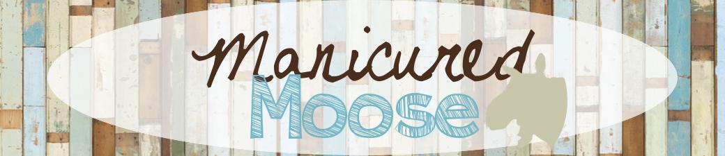 Manicured Moose