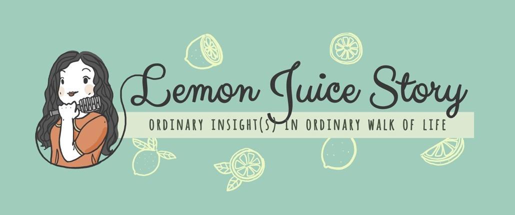 LEMON JUICE STORY