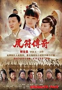 Hổ Phù Truyền Kỳ - Hu Fu Chuan Qi