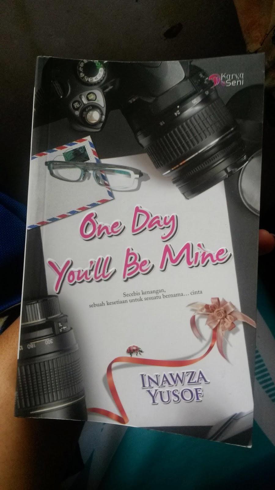 novel one day you'll be mine inawza yusof, inawza yusof blog, karya seni, ODYBM