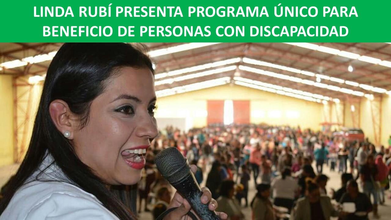 LINDA RUBÍ PRESENTA PROGRAMA ÚNICO PARA BENEFICIO DE PERSONAS CON DISCAPACIDAD