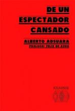 DE UN ESPECTADOR CANSADO