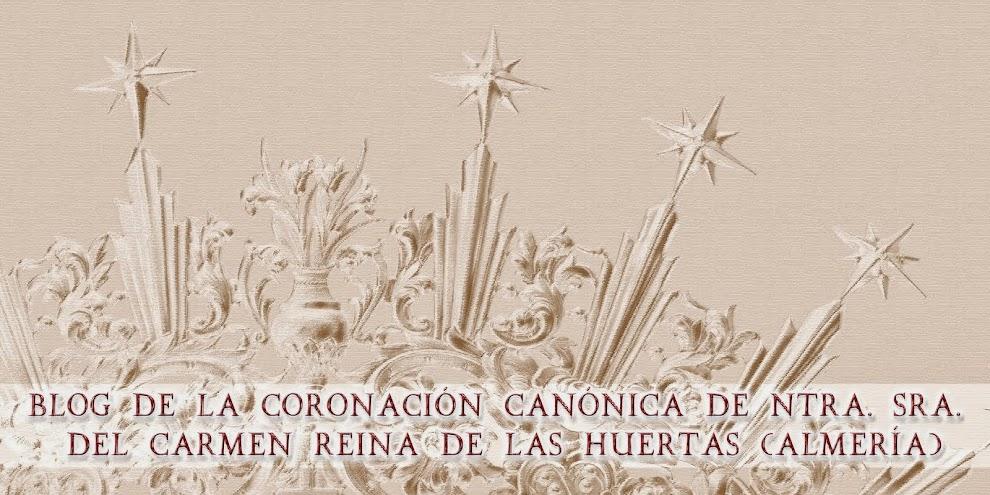 """CORONACIÓN CANÓNICA VIRGEN DEL CARMEN """"REINA DE LAS HUERTAS"""" DE ALMERÍA"""