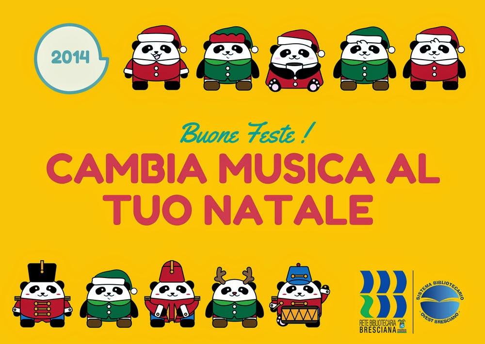 Cambia Musica al tuo Natale ! Buone Feste dal Sistema Ovest Bresciano