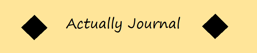 Actually Journal