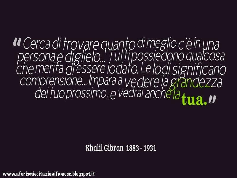 Auguri Matrimonio Kahlil Gibran : Aforismi e citazioni famose frasi khalil gibran