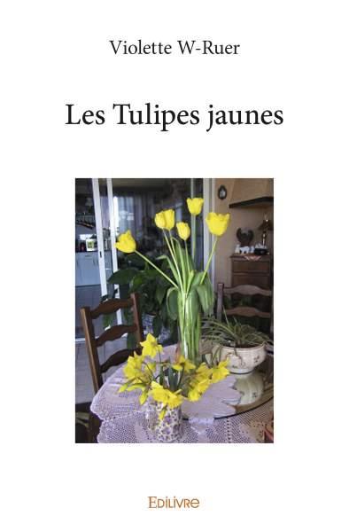 Les tulipes jaunes