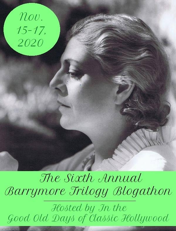 The Sixth Annual Barrymore Trilogy Blogathon!