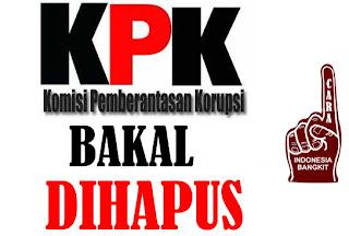 karena tidak efektif Hapuskan KPK demi indonesia bangkit