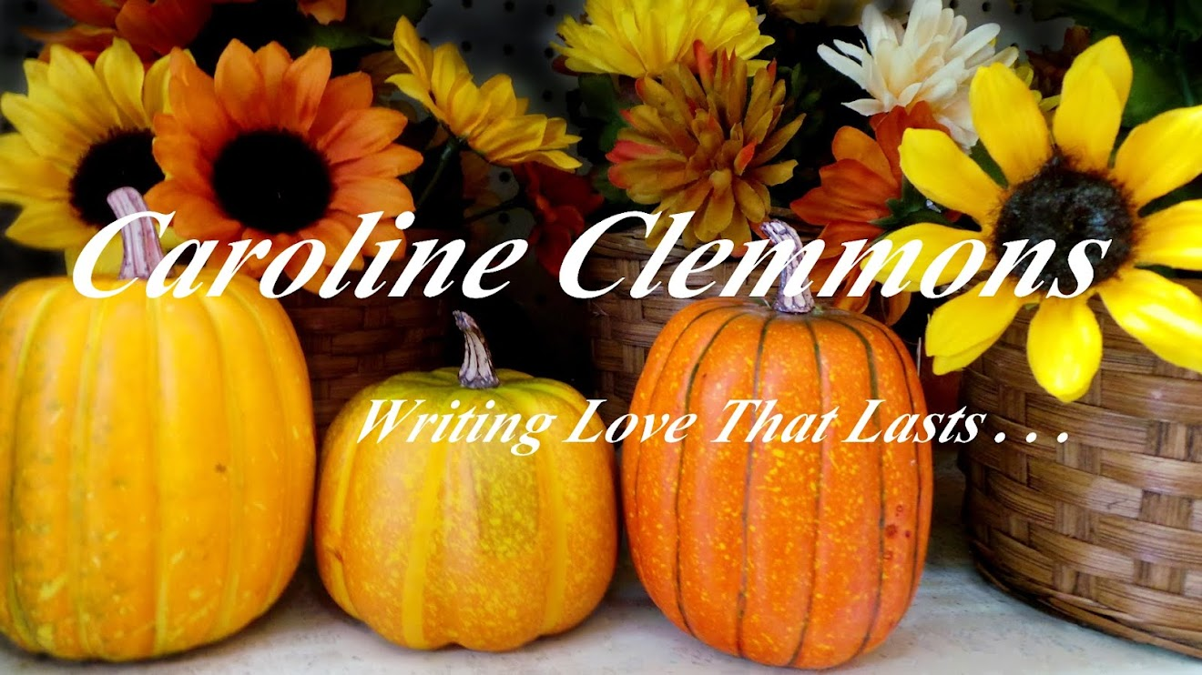 A Writer's Life....Caroline Clemmons