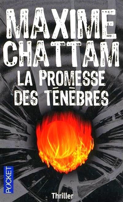 La promesse des ténèbres, Maxime Chattam