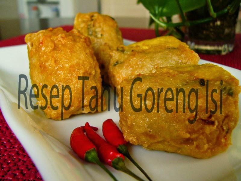 Resep Tahu Goreng Renyah Crispy | Isi daging dan sayuran