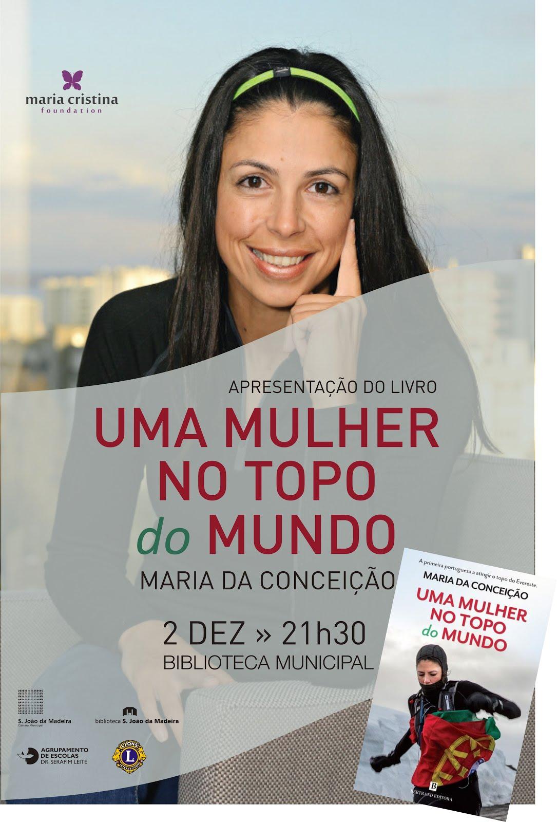 """Apresentação do livro """"Uma mulher no topo do mundo"""" de Maria da Conceição"""
