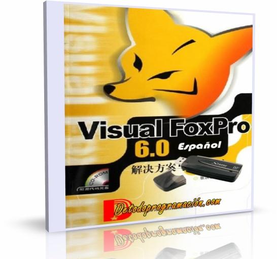descargar gratis visual foxpro 6.0 en espanol