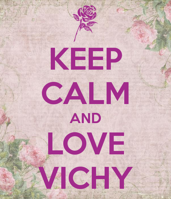 KEEP CALM and LOVE VICHY