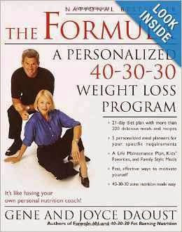 THE FORMULA ; A PERSONALIZED 40-30-30 WEIGHT LOSS PROGRAM BY GENE AND JOYCE DAOUST