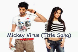 Mickey Virus (Title Song)