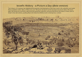 "New Resource on Israel: ""Picture-a-Day"" of 100 Year Old Pictures from Library of Congress"