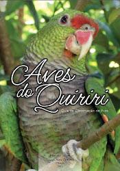 """""""Aves do Quiriri"""" Guia de Observação de Aves. Planalto Norte Catarinense"""