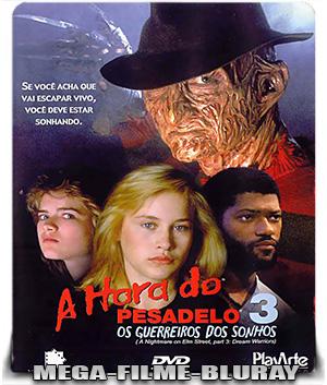 A Hora do Pesadelo 3: Os Guerreiros dos Sonhos (1987) – BluRay 720p HD Dual Áudio - Torrent