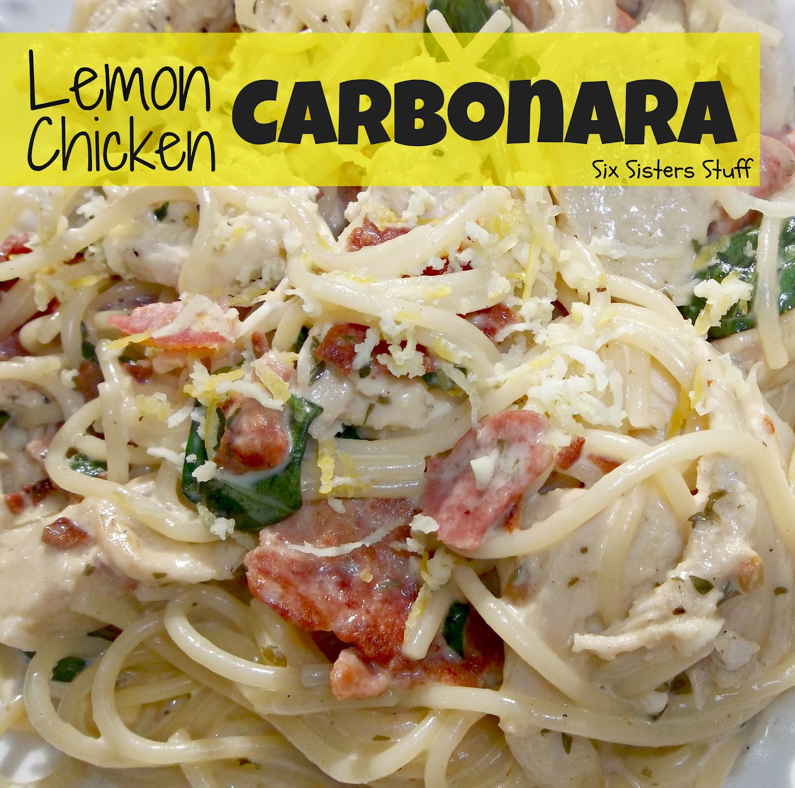 Lemon Chicken Carbonara | Six Sisters' Stuff