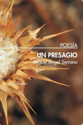 Un presagio - Miguel Ángel Serrano