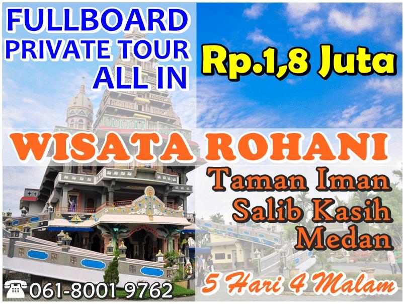 Wisata Rohani Medan - Ziarek Tour - Pilgrimage 5 Hari 4 Malam