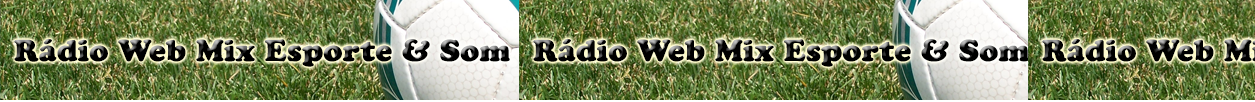 Rádio Web Mix Esporte&Som