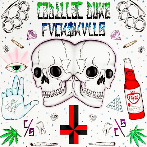 Mixtape: Cadillac Duke - FVCKSKVLLS