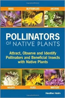 http://www.amazon.com/Pollinators-Native-Plants-Identify-Beneficial/dp/0991356306