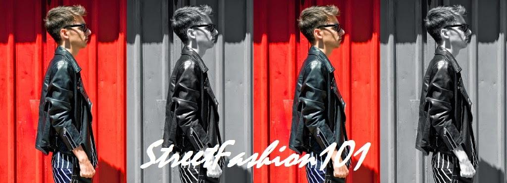 Street Fashion 101