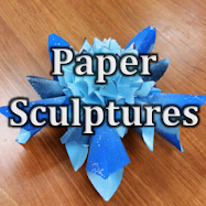 Mixed Media (9-12) | Paper Scultpures