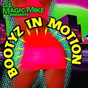 D.J. Magic Mike Presents: Bootyz In Motion (1998) (VBR V0)