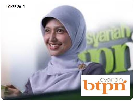 Loker Bank 2015, Peluang karir 2015, Karir BTPN Syariah
