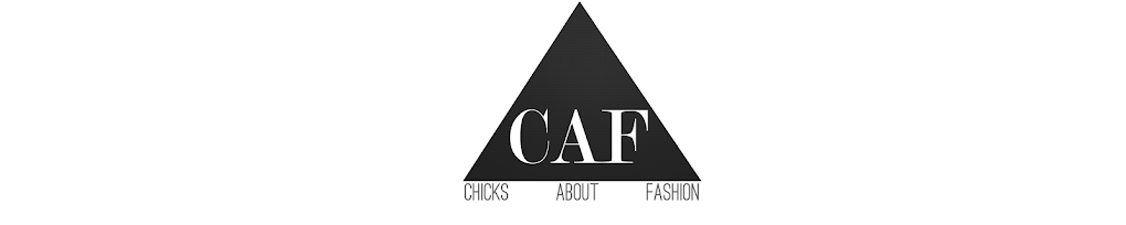 CHICKS ABOUT FASHION | BEAUTY, FASHION AND LIFESTYLE.