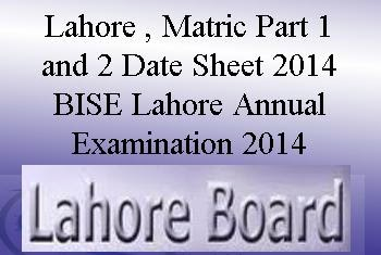 Lahore Board 9th 10th Date Sheet 2014