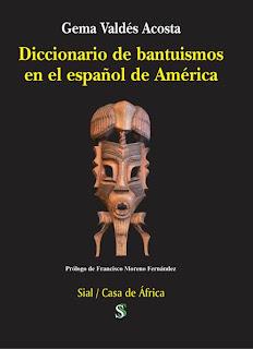 Bantuismos en el español de América, Sial Ediciones, Casa de África